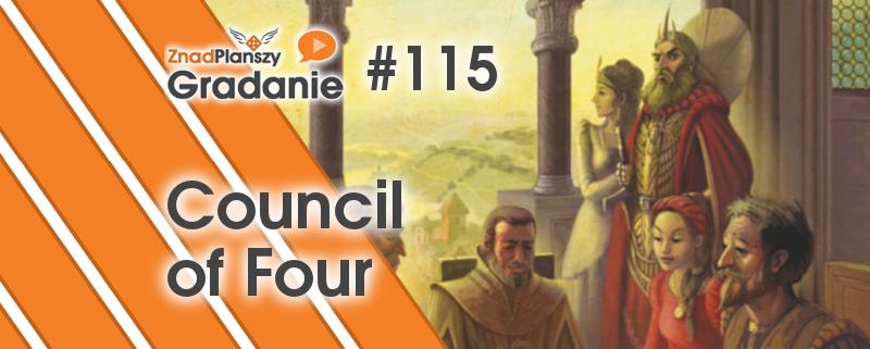 Gradanie ZnadPlanszy #115 – Council of Four
