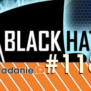 #118 - Black Hat s