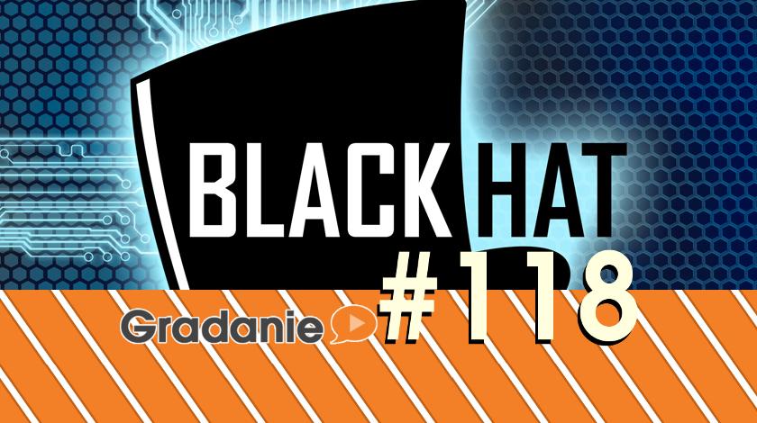 Gradanie #118 – Black Hat