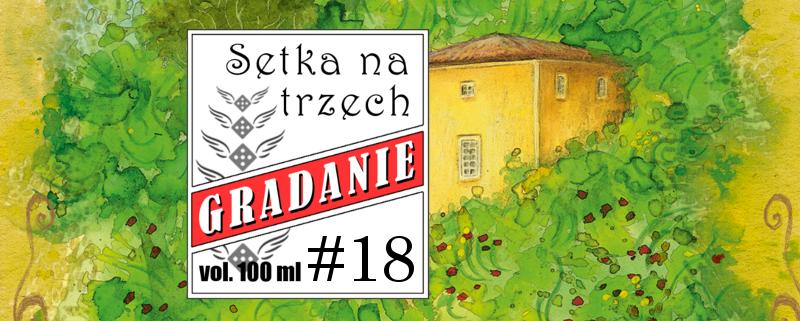 Setka na trzech #18 – La Granja