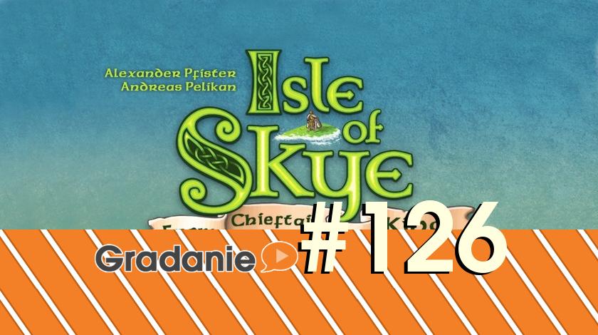 Gradanie #126 – Isle of Skye