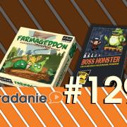 #129 - Farmageddon, Boss Monster s