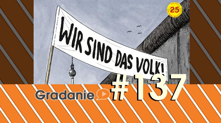 Wir sind das Volk! – Gradanie #137