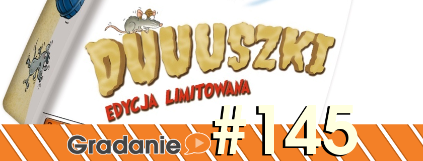 #145 - Duuuszki s