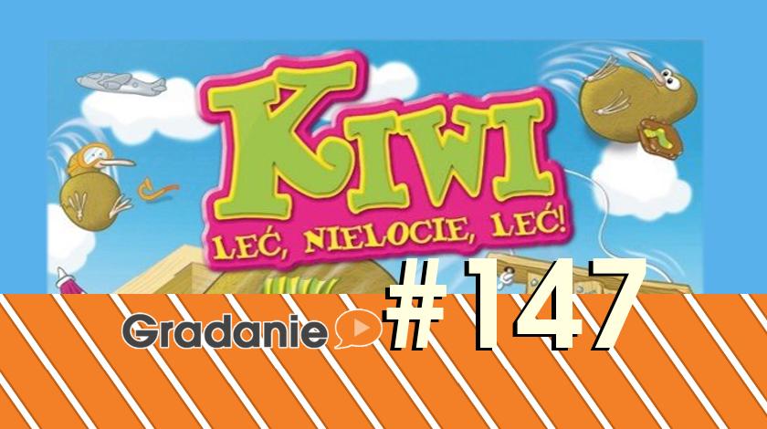 Kiwi. Leć nielocie, leć! – Gradanie #147