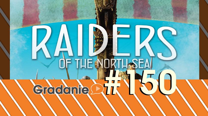 Najeźdźcy z północy – Gradanie #150