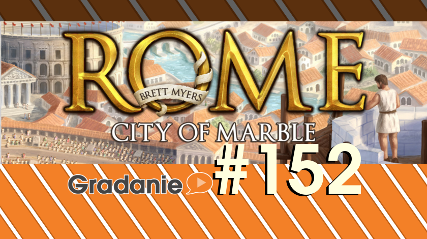 Rome: City of Marble – Gradanie #152