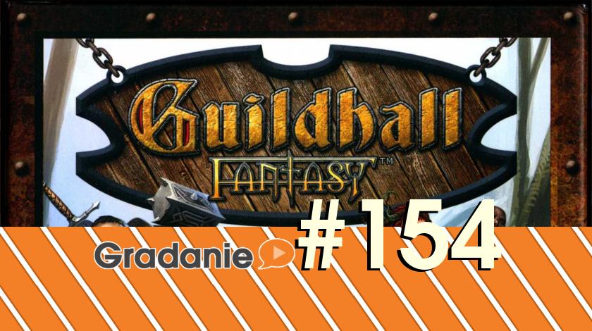 Guildhall Fantasy – Gradanie #154