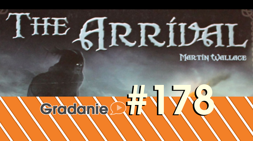 The Arrival – Gradanie #178