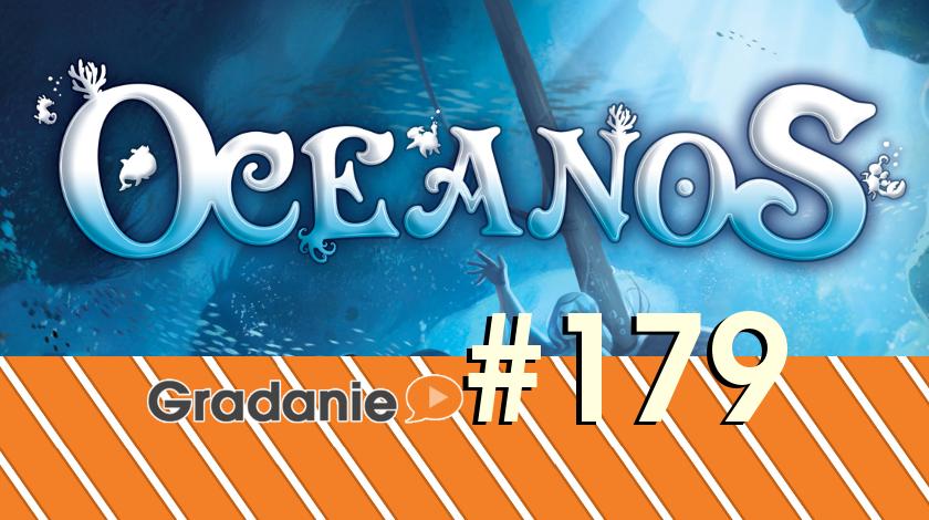 Oceanos – Gradanie #179