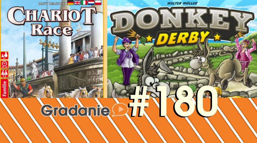 Chariot Race, Donkey Derby – Gradanie #180