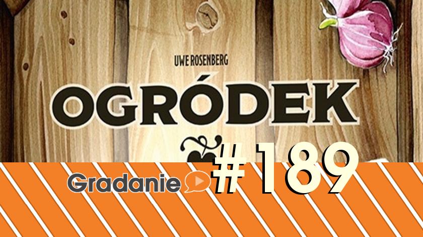 Ogródek – Gradanie #189
