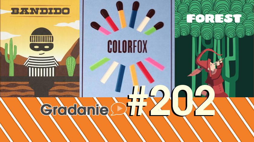 Bandido, Colorfox, Forest – Gradanie #202