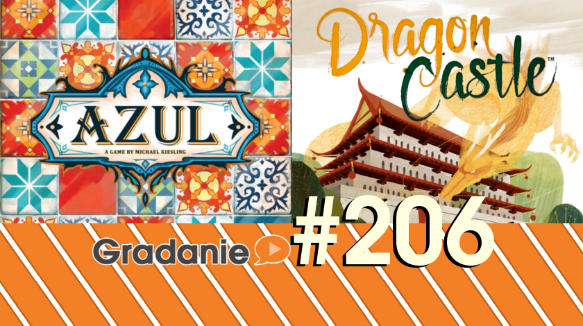 Azul, Dragon Castle – Gradanie #206