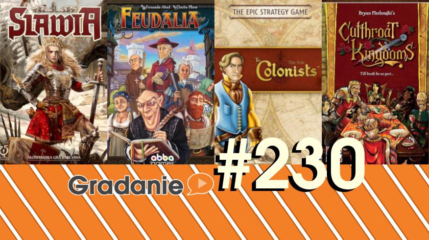 Slawia / Feudalia / The Colonists / Cutthroat Kingdoms – Gradanie #230