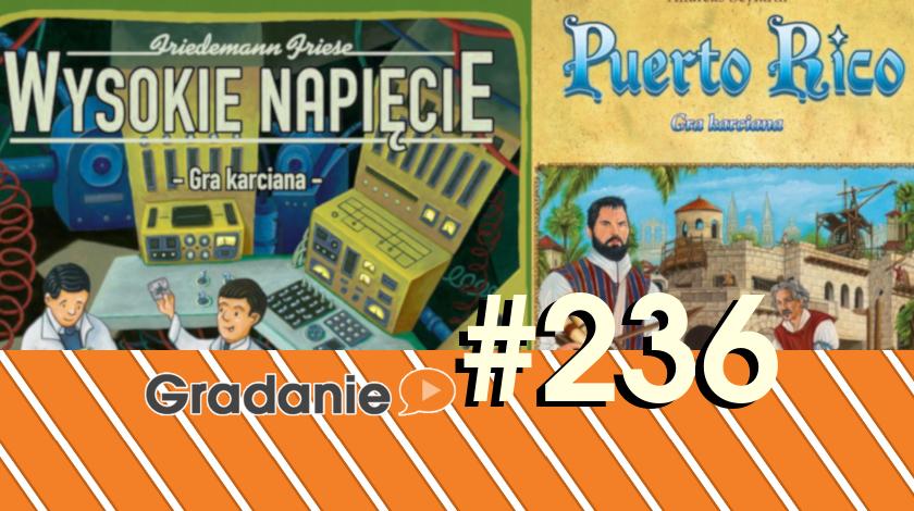 Wysokie Napięcie / Puerto Rico / gry karciane – Gradanie #236