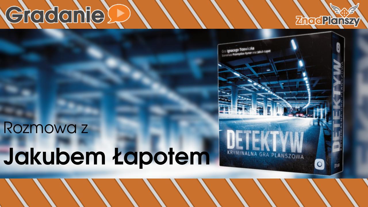 Rozmowa z Jakubem Łapotem – Detektyw: Kryminalna Gra Planszowa – Falkon 2018