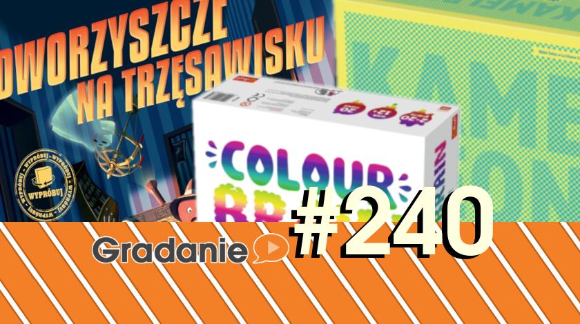 Dworzyszcze na trzęsawisku / Kameleon / Colour Brain – Gradanie #240
