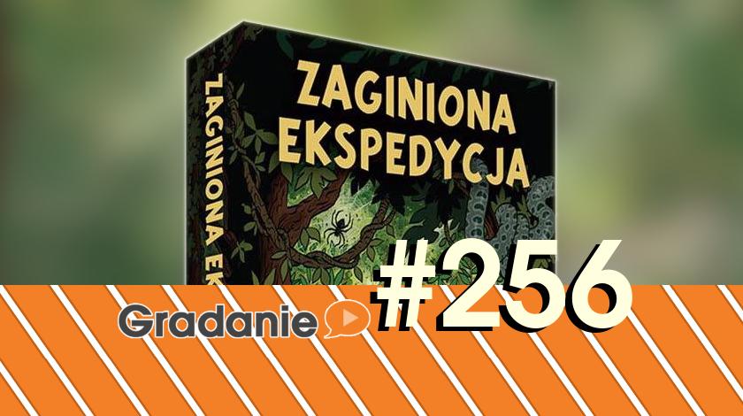 Zaginiona Ekspedycja – Gradanie #256