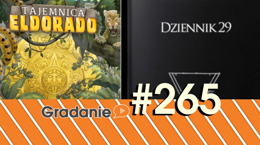 Escape Room: Tajemnica Eldorado / Dziennik 29 – Gradanie #265