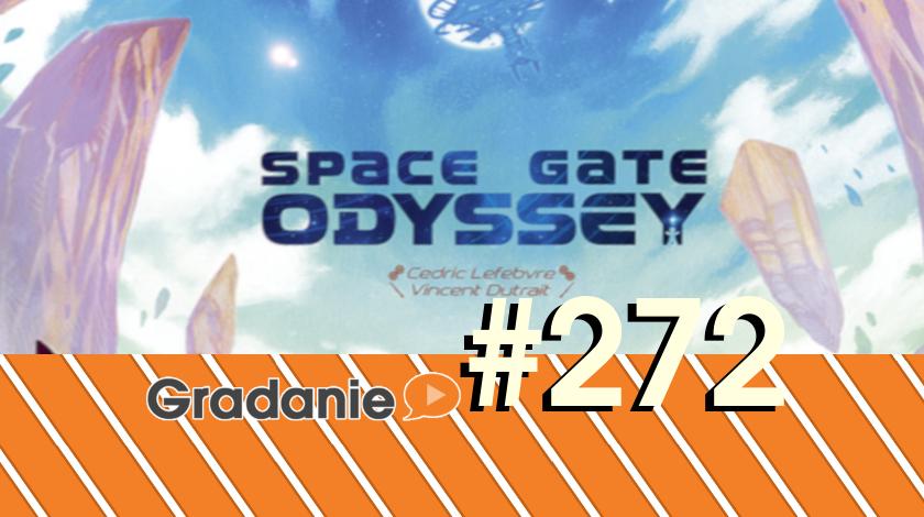 Space Gate Odyssey – Gradanie #272
