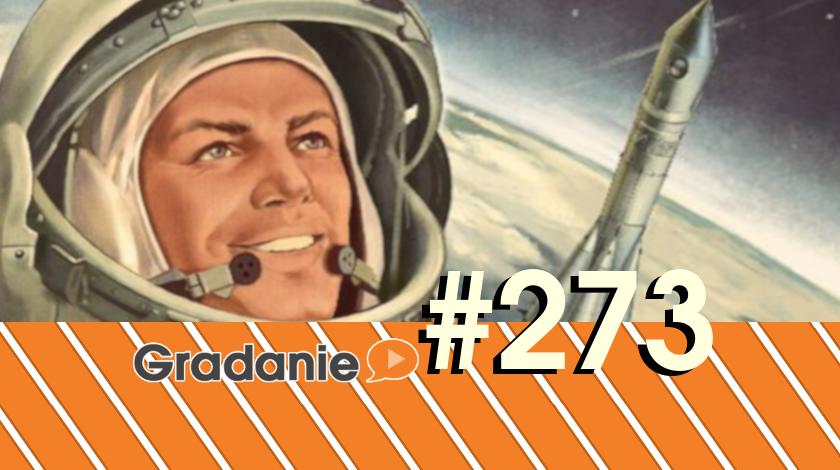 Zdobywcy Kosmosu – Gradanie #273