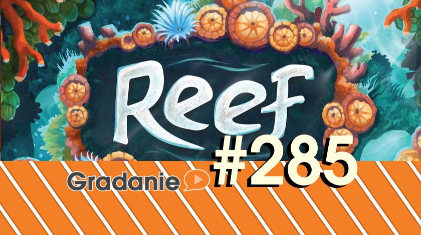 Reef – Gradanie #285