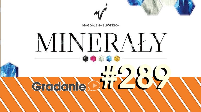 Minerały – Gradanie #289