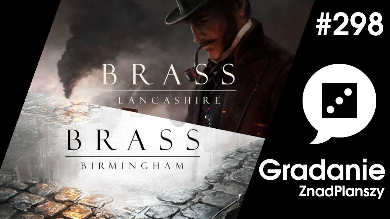 Brass: Birmingham / Brass: Lancashire – Gradanie #298