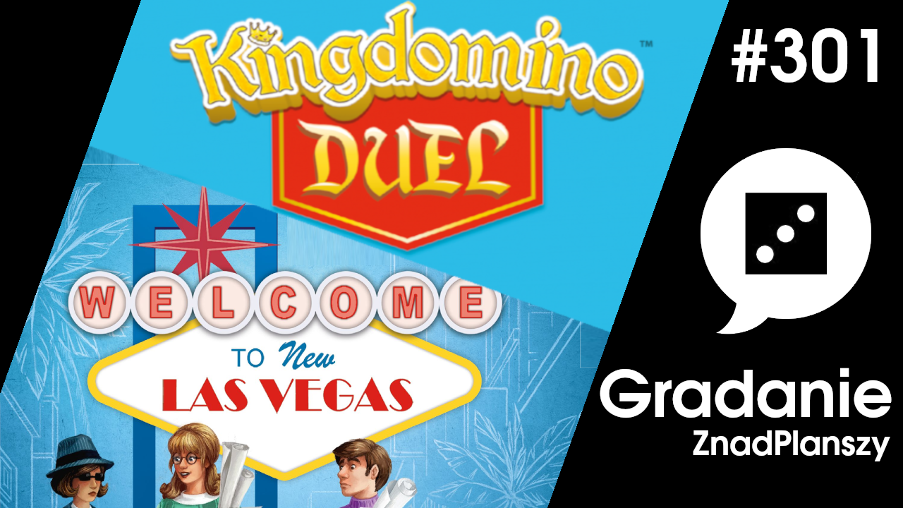 Welcome to New Las Vegas / Kingdomino Duel – Gradanie #301