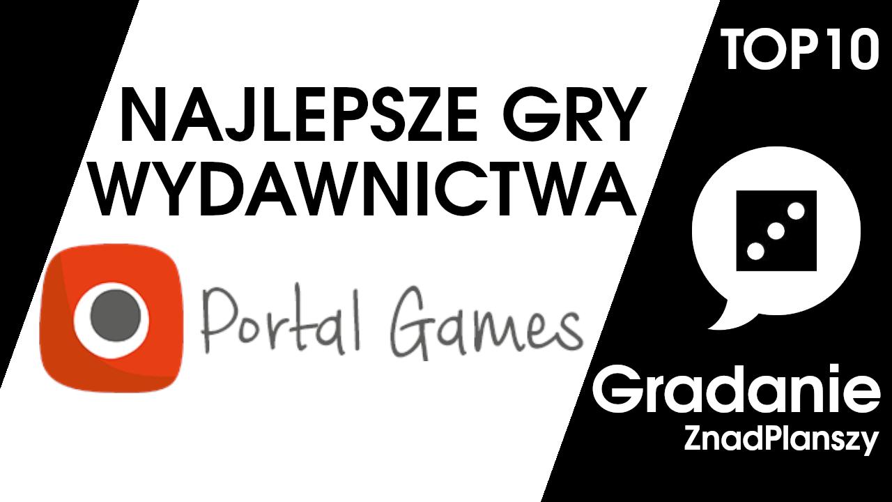 TOP 10 najlepszych gier wydawnictwa Portal – Gradanie