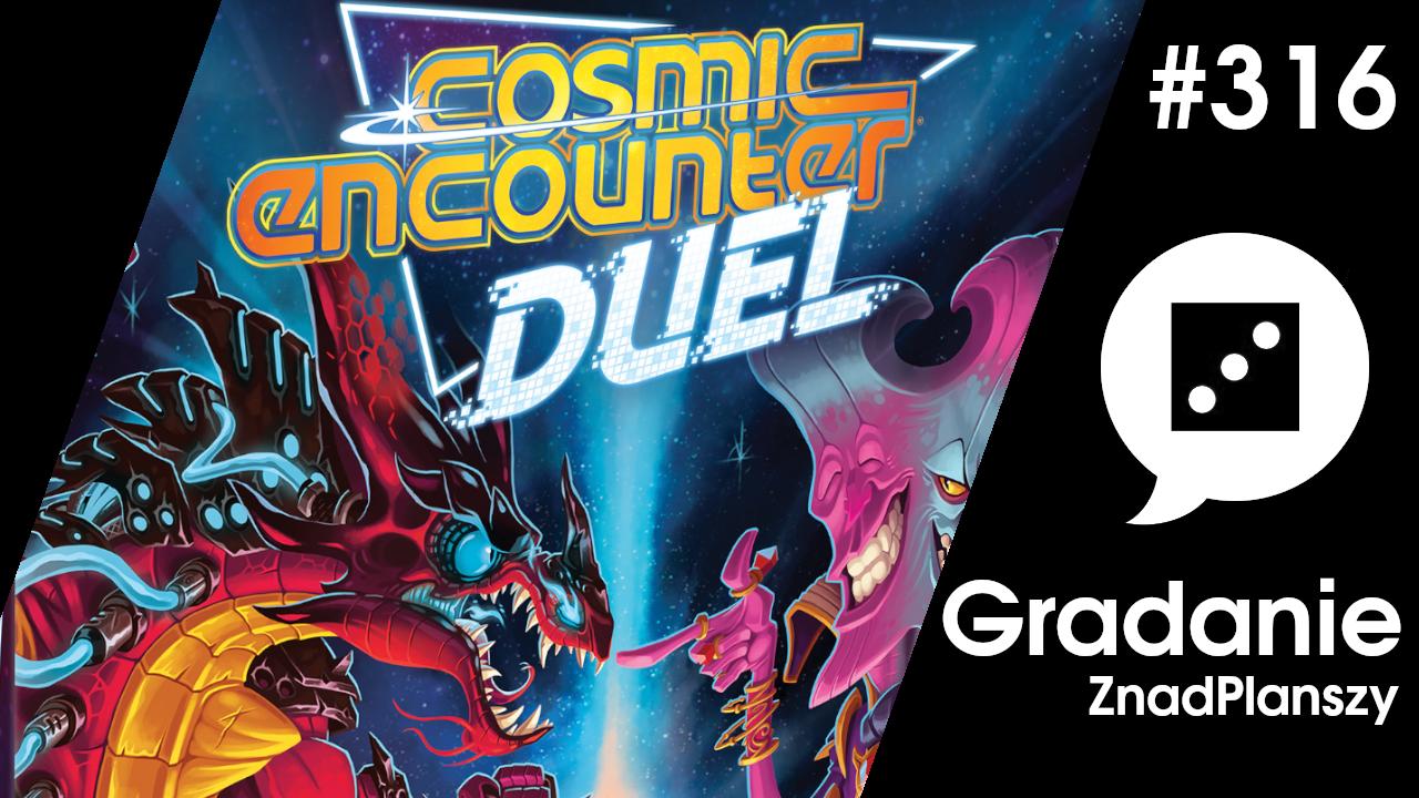 Cosmic Encounter Duel – Gradanie #316