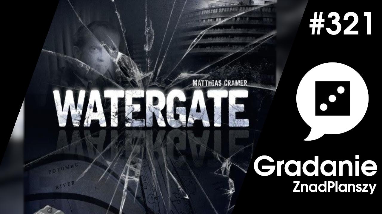 Watergate – Gradanie #321
