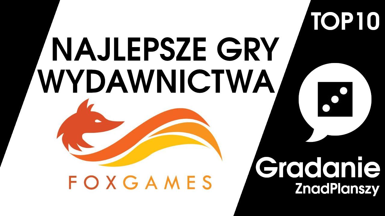 TOP 10 najlepszych gier wydawnictwa FoxGames – Gradanie