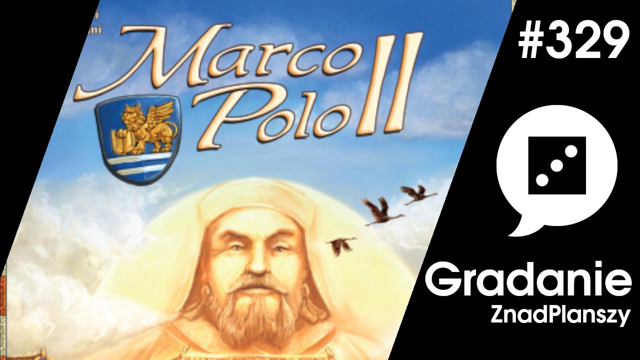 Marco Polo II – Gradanie #329