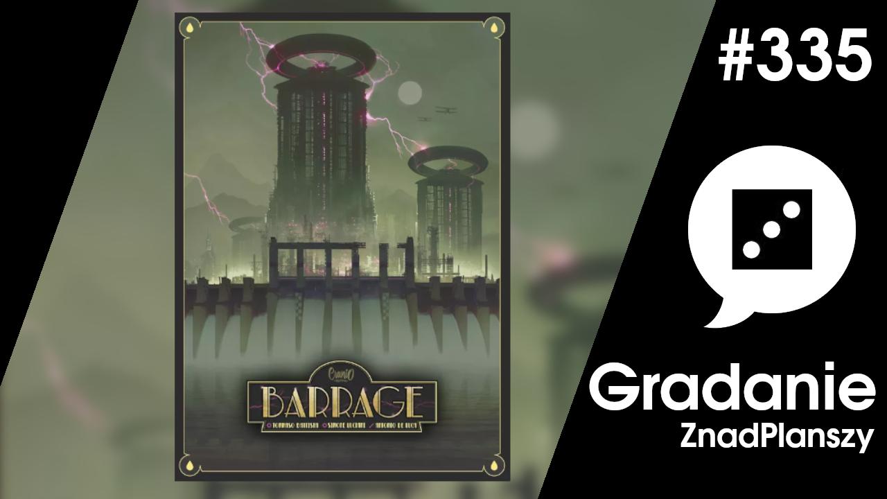 Barrage – Gradanie #335
