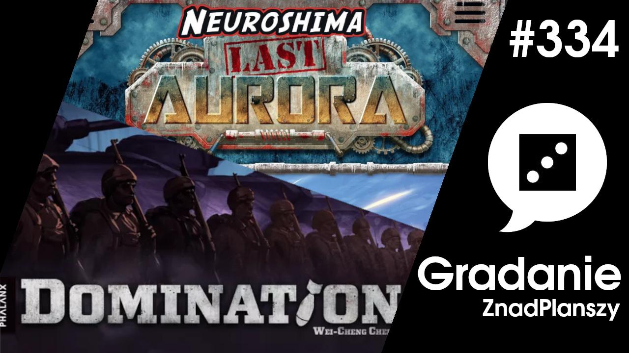 Domination / Neuroshima Last Aurora – Gradanie #334
