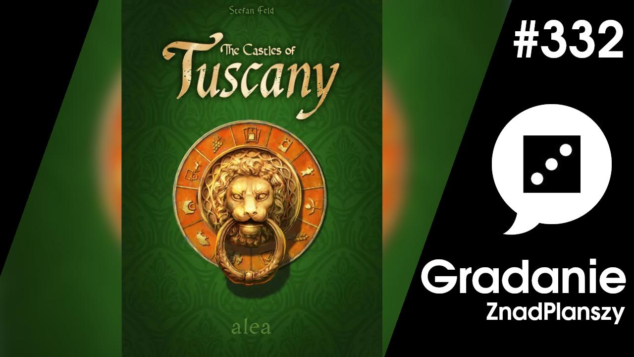 The Castles of Tuscany – Gradanie #332