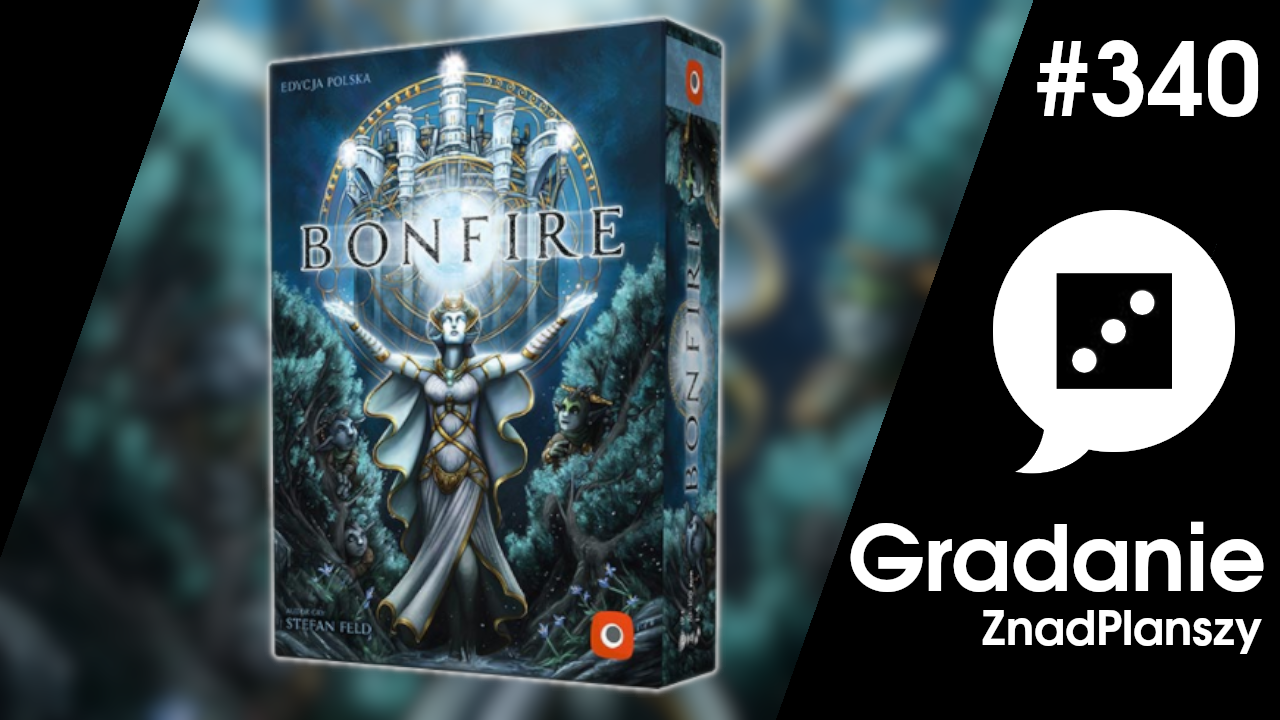 Bonfire – Gradanie #340