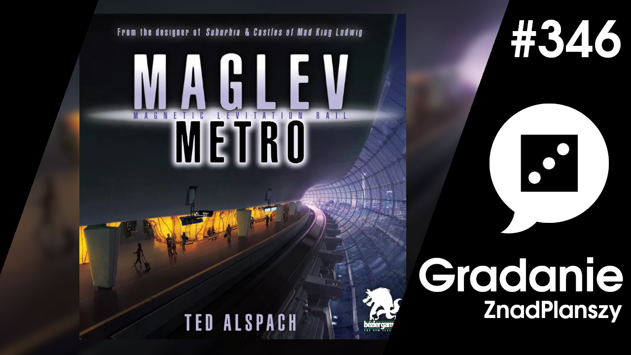 Maglev Metro – Gradanie #346