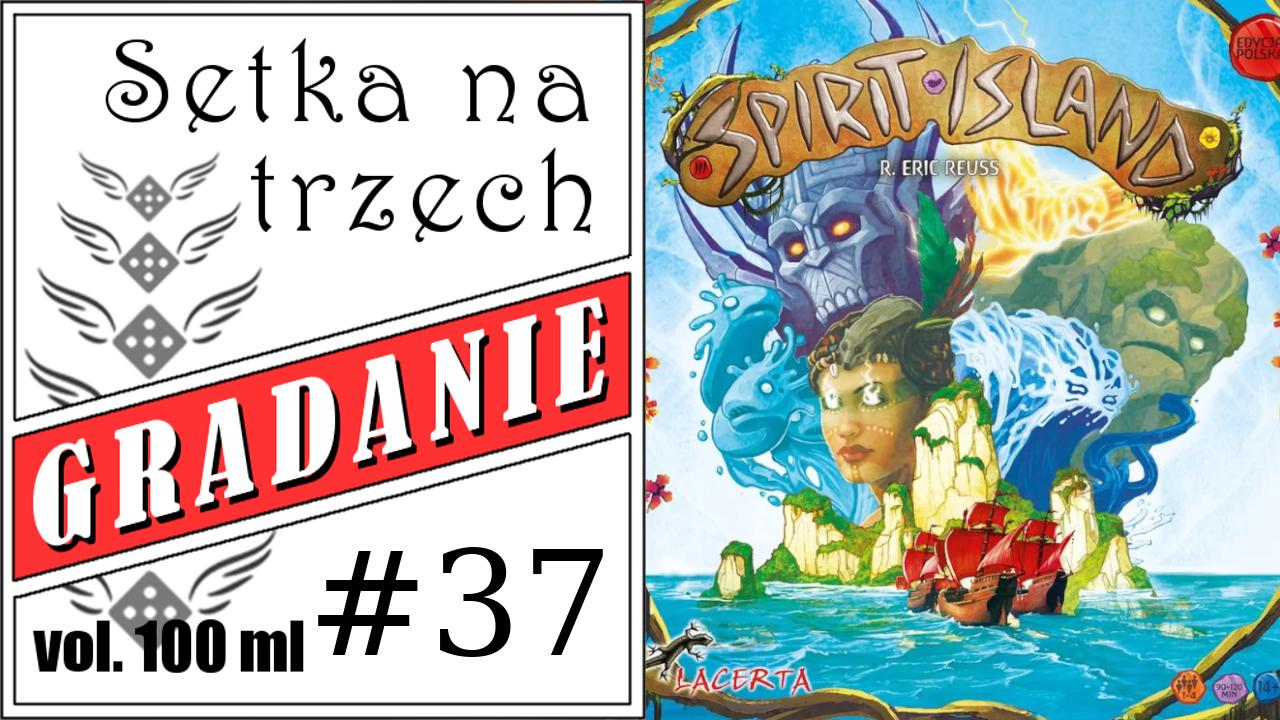 Spirit Island – Setka na trzech #37