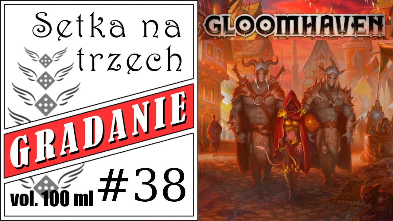 Gloomhaven – Setka na trzech #38