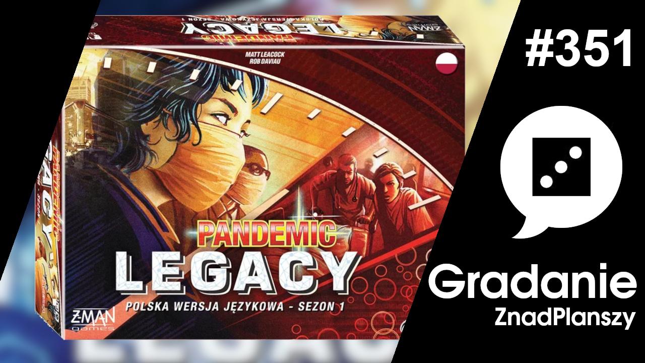 Pandemic Legacy – Sezon 1 – Gradanie #351