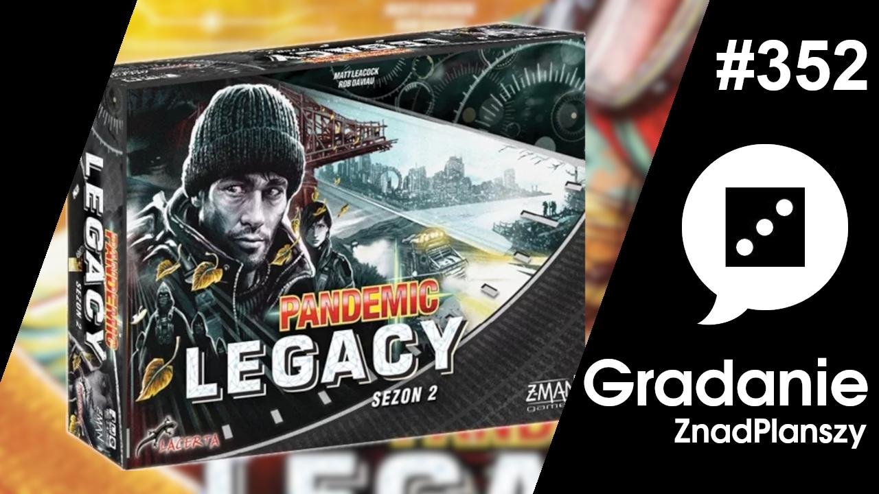 Pandemic Legacy – Sezon 2 – Gradanie #352