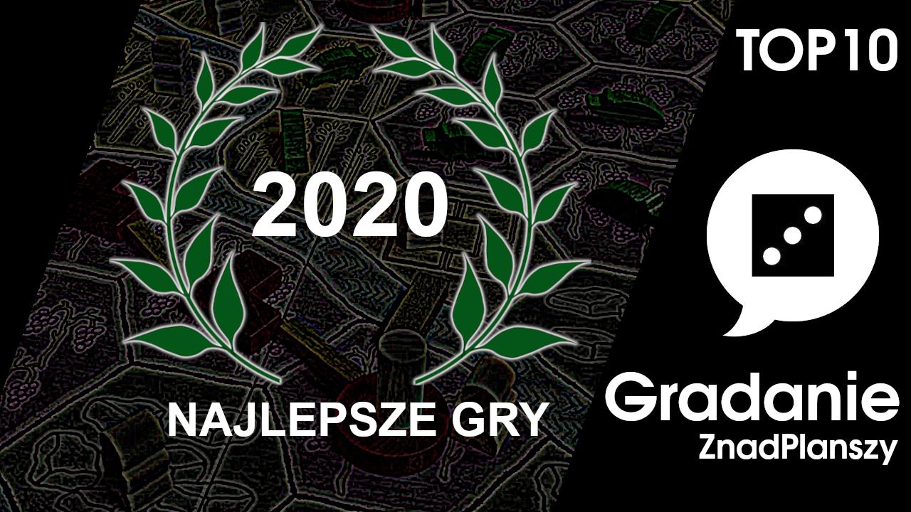 Najlepsze gry 2020 roku – Gradanie Top 10